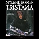 Tristana (Bande originale du clip)/Mylène Farmer