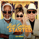 Just Getting Started (Original Motion Picture Soundtrack)/Alex Wurman