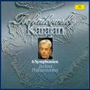 Tchaikovsky: The 6 Symphonies/Berliner Philharmoniker, Herbert von Karajan