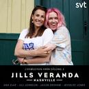 Jills Veranda (Livemusiken från Säsong 3)/Ana Diaz, Jill Johnson, Jason DeShaw, JesseLee Jones