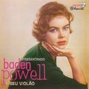 Apresentando Baden Powell E Seu Violão/Baden Powell