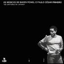 As Músicas De Baden Powell E Paulo César Pinheiro - Os Cantores Da Lapinha/Baden Powell