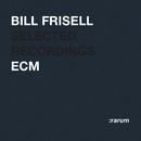Selected Recordings/Bill Frisell