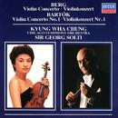 Berg: Violin Concerto / Bartók: Violin Concerto No.1/Kyung Wha Chung, Chicago Symphony Orchestra, Sir Georg Solti
