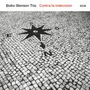 Canción Contra La Indecisión/Bobo Stenson Trio