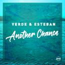 Another Chance (Remixes)/Verde & Esteban