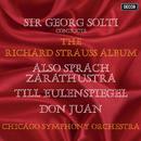 R.シュトラウス:交響詩<ツァラトゥストラはかく語りき><ティル・オイレンシュピーゲルの愉快ないたずら><ドン・ファン>/Sir Georg Solti, Chicago Symphony Orchestra