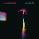 En=Trance (Remastered 2017)/Klaus Schulze