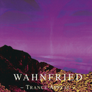 Trance Appeal (Remastered 2017)/Wahnfried