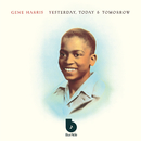 Yesterday, Today & Tomorrow/Gene Harris & The Three Sounds