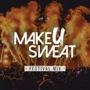 Festival Mix/Make U Sweat