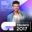 Let Me Entertain You (Operación Triunfo 2017)/Ricky Merino