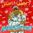 Man's Not Hot (Christmas Edition)/Big Shaq