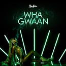 Wha Gwaan/I Am Aisha