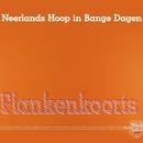 Plankenkoorts (Live)/Neerlands Hoop In Bange Dagen