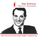 Plays The Standards/Ray Anthony