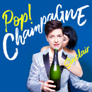 Pop! Champagne/Sinclair