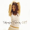 Up!/Shania Twain