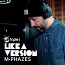 Weathered (triple j Like A Version) (feat. Ruel)/M-Phazes