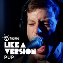 You Don't Get Me High Anymore (triple j Like A Version)/PUP
