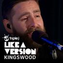 Say My Name (triple j Like A Version)/KINGSWOOD