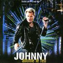 Stade de France 98 - Johnny allume le feu (Live)/Johnny Hallyday