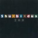 Shu-bi-dua 200/Shu-bi-dua