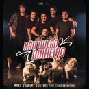 Não Quero Dinheiro (Só Quero Amar) (feat. Tiago Abravanel)/Make U Sweat, Jetlag Music