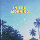 In The Morning/Odunsi The Engine
