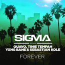 Forever (feat. Quavo, Tinie Tempah, Yxng Bane, Sebastian Kole)/Sigma