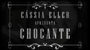 Chocante (Ao Vivo / 'From Gigolô' / Lyric Video)/Cássia Eller