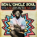 Strangers In The Night/Ben L'Oncle Soul