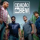 Cidadão de Bem - EP/Cidadão de Bem