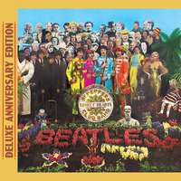 Sgt. Pepper's Lonely Hearts Club Band (Deluxe Anniversary Edition)