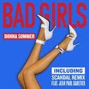 Bad Girls (Scandal Remix EP)/Donna Summer
