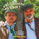 …zažít krachy – nevadí!/Jaroslav Uhlíř, Zdeněk Svěrák