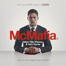 McMafia: Main Title Theme & He's Home (From The BBC TV Programme 'McMafia')/Tom Hodge, Franz Kirmann