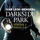 Staffel 1: Folge 01-06/Darkside Park
