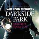 Staffel 2: Folge 07-12/Darkside Park