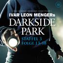 Staffel 3: Folge 13-18/Darkside Park