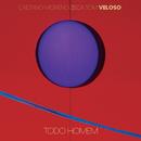 Todo Homem (Ao Vivo) (feat. Tom Veloso)/Zeca Veloso, Caetano Veloso, Moreno Veloso
