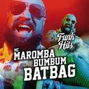 Bumbum BatBag/MC Maromba