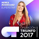 Superstar (Operación Triunfo 2017)/Nerea Rodríguez