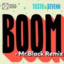 BOOM (Mr. Black Remix)/Tiësto, Sevenn