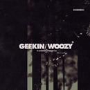 Geekin/Woozy (feat. Bokoesam, Ronnie Flex)/Idaly
