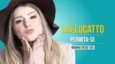 Debaixo Desse Céu (Audio)/Lai Lucatto