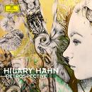 Retrospective/Hilary Hahn