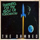 Standing On The Edge Of Tomorrow/The Damned