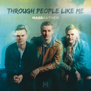 Through People Like Me/Mass Anthem
