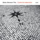 Contra La Indecisión/Bobo Stenson Trio